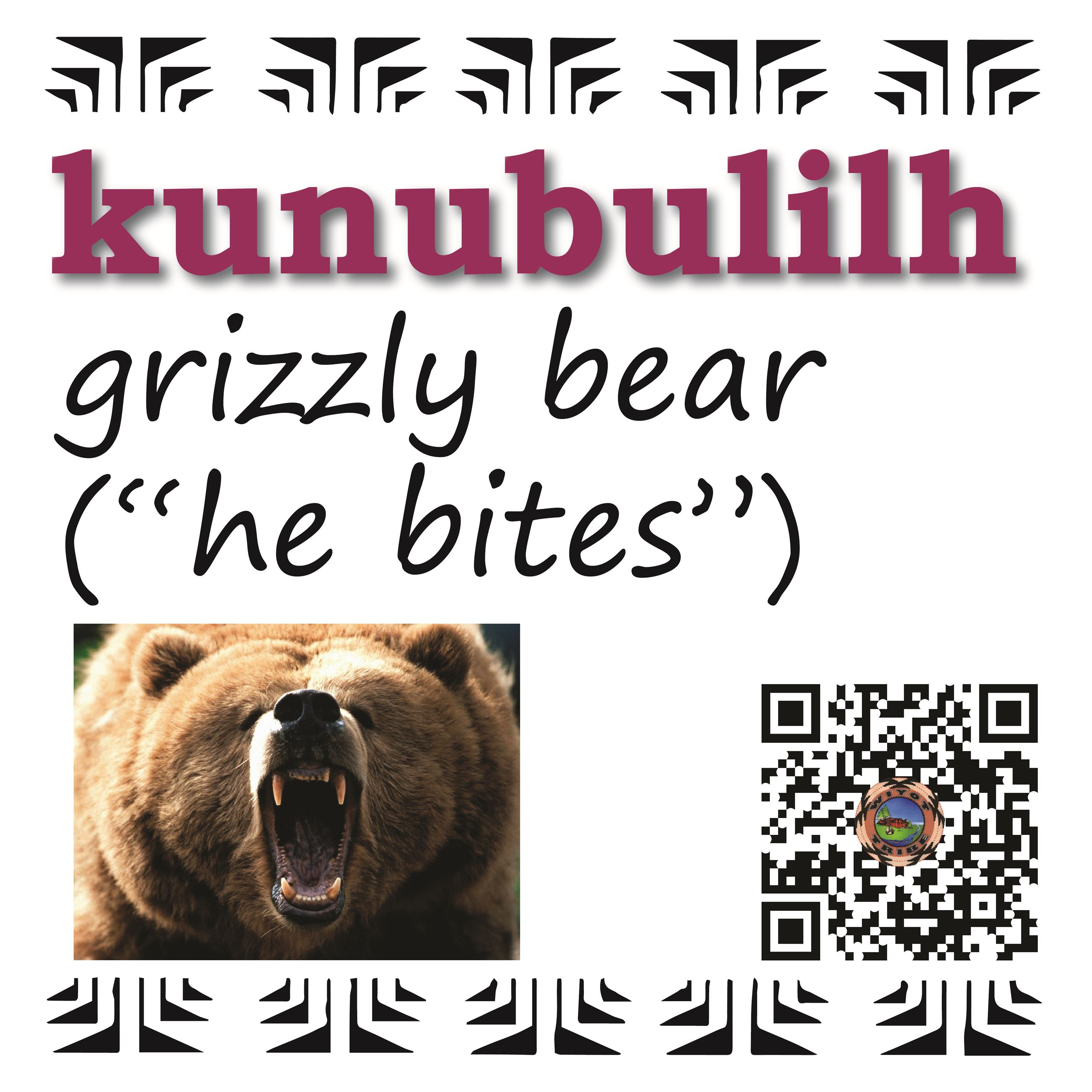 kunubulilh (grizzly bear)