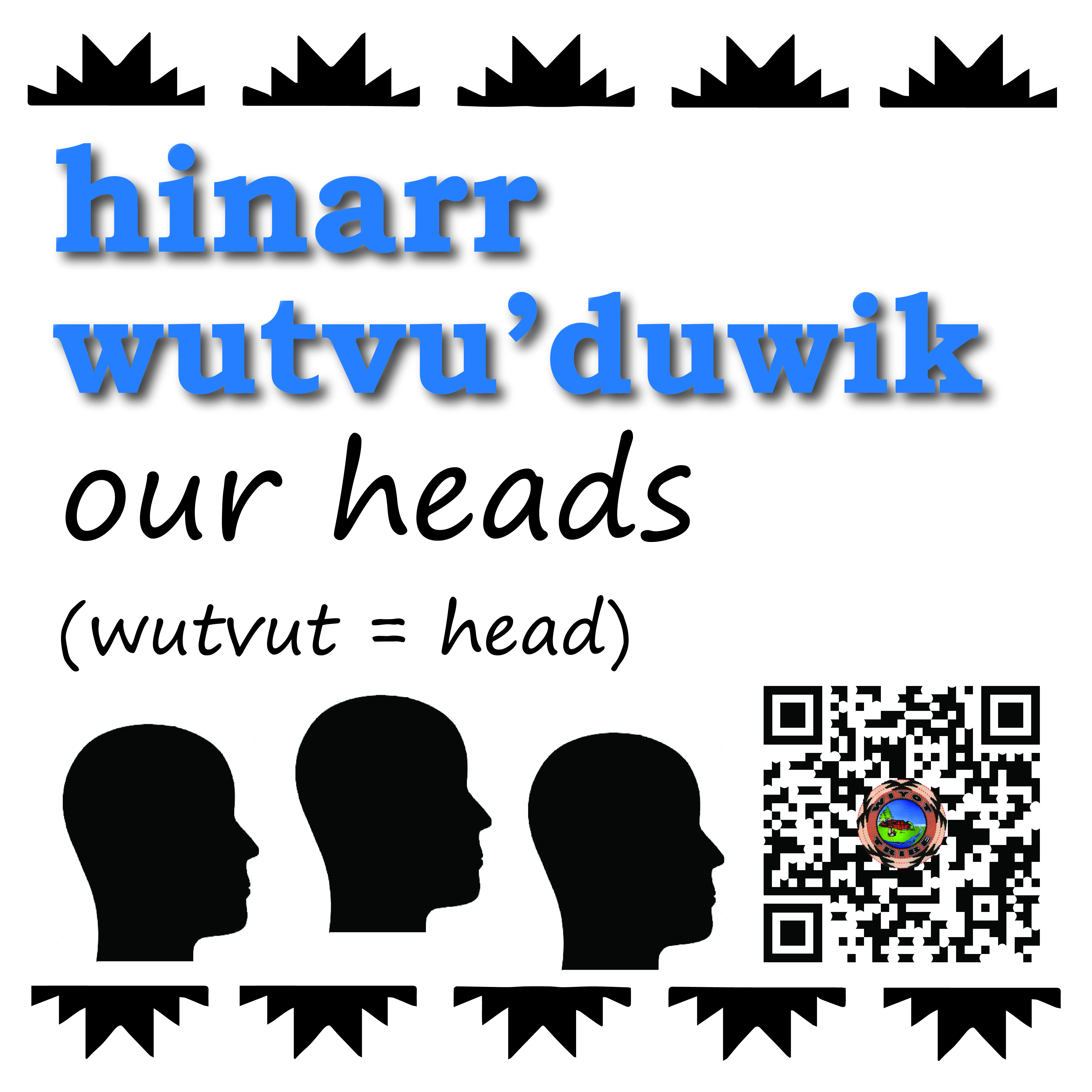 hinarr_wutvuduwik_our_heads